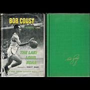 1964 The Last Loud Roar Book by Boston Celtics Bob Cousy