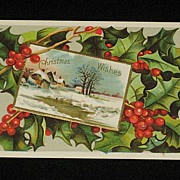 Antique Christmas Wishes Embossed Postcard with Holly & Winter Scene-Christmas Post Card Series No 46