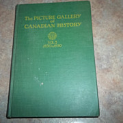The Picture Gallery of Canadian History Vol. 3 1830-1890.