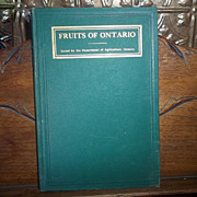 "Collectible Vintage H.C. Book "" Fruits of Ontario "" C. 1914"