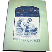 """Hard Bound Book """" The Water Babies """" C. Kingsley"""