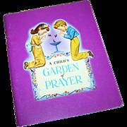 """SALE Paperback Vintage Book  Booklet  """" A Child's Garden of Prayer """""""