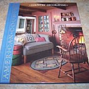 "H.C. Book American Country "" Country Decorating "" C. 1988"