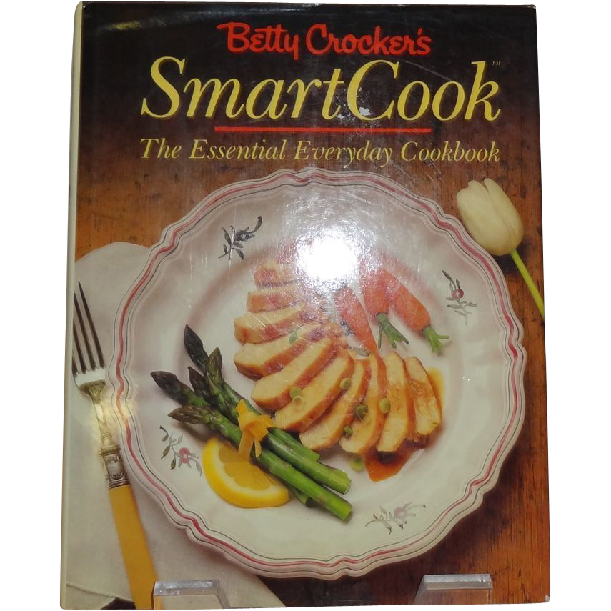 Betty Crocker's Smart Cook The Essential Everyday Cookbook  c. 1988  First edition